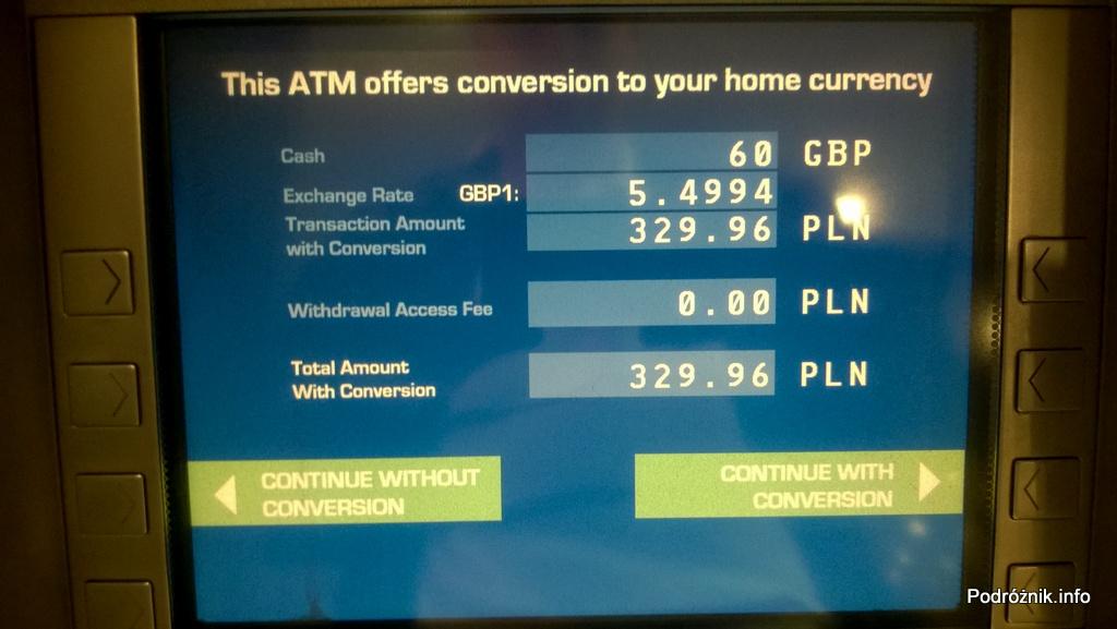Lotnisko LHR Terminal 1 - ekran bankomatu - propozycja obciążenia karty od razu w złotówkach - maj 2014